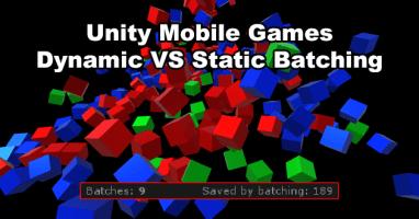 Unity Dynamic Batching vs Static Batching