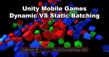 Unity Dynamic Batching vs Static Batching