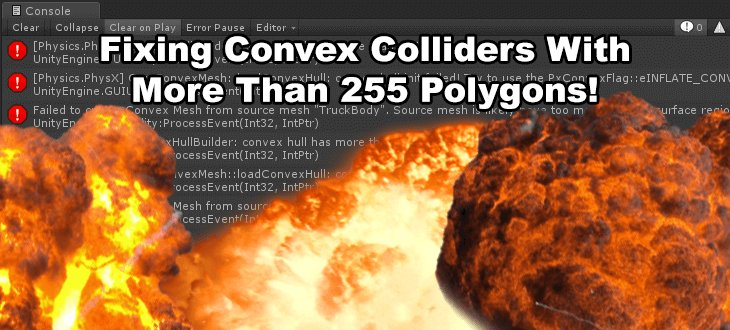 Convex Hull has more than 255 Polygons! - How to fix Unity Convex